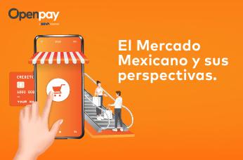 El-Mercado-Mexicano-y-sus-perspectivas-blog-openpay